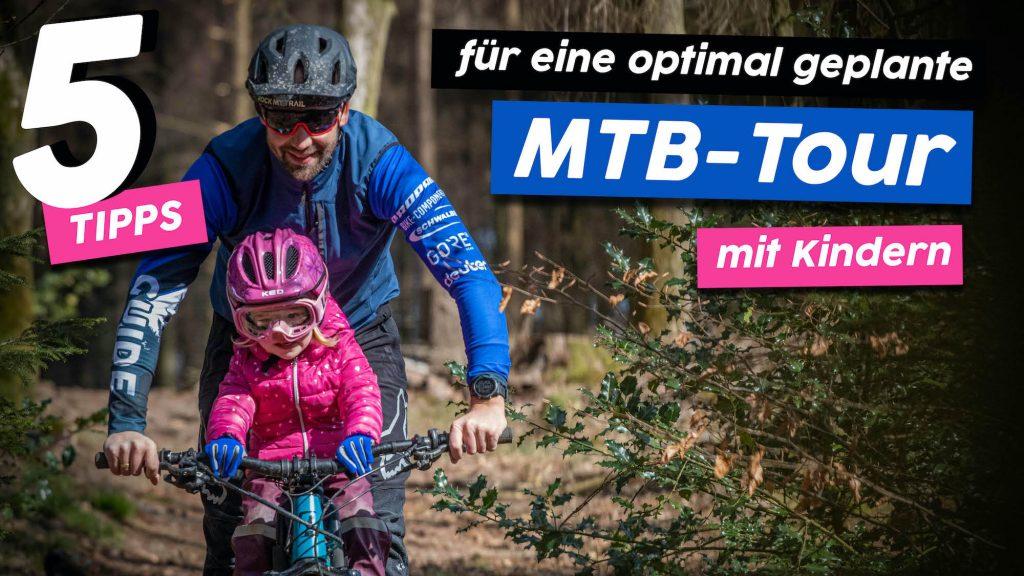 5 Tipps fuer eine optimal geplante Mountainbike Tour mit Kids Rock my Trail Titelbild - Rock my Trail Bikeschule